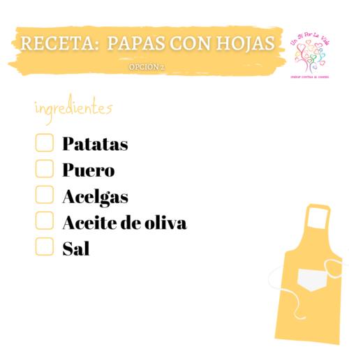 Papas con Hojas (2ª Opción)
